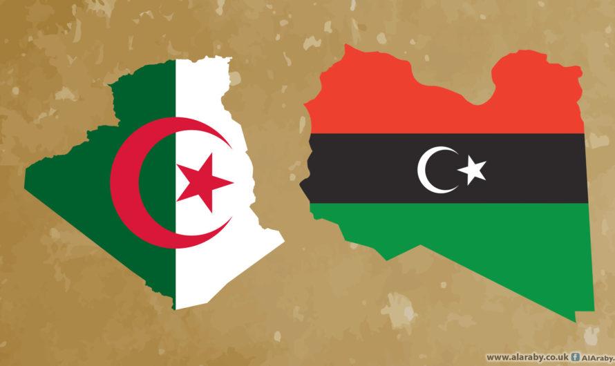 بشرى للأهالي في ليبيا و الجزائر بعد هذا القرار ( التفاصيل)